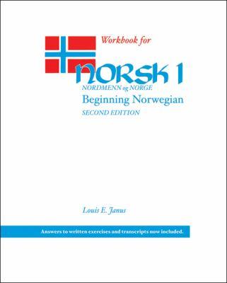 Workbook for Norsk, Nordmenn Og Norge 1: Beginning Norwegian 9780299237141