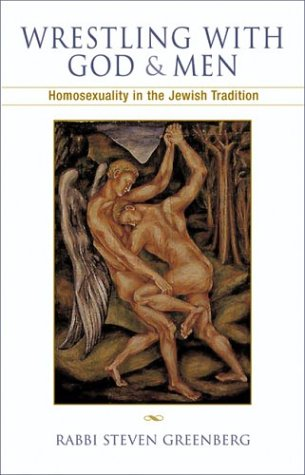 Wrestling with God and Men: Homosexuality in the Jewish Tradition 9780299190903