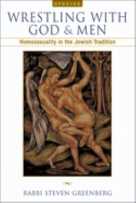 Wrestling with God and Men: Homosexuality in the Jewish Tradition 9780299190941
