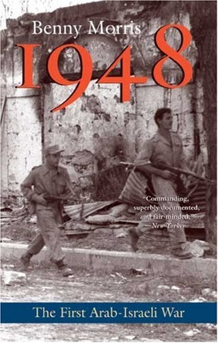 1948: A History of the First Arab-Israeli War 9780300151121
