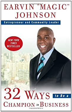 32 Ways to Be a Champion in Business 9780307461896