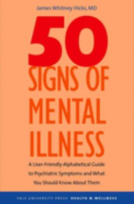 50 Signs of Mental Illness 9780300116946