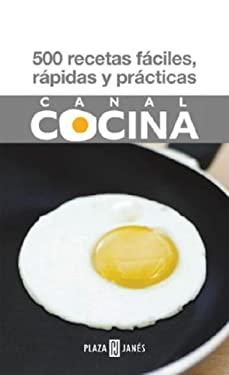 500 Recetas Faciles, Rapidas y Practicas 9780307391070