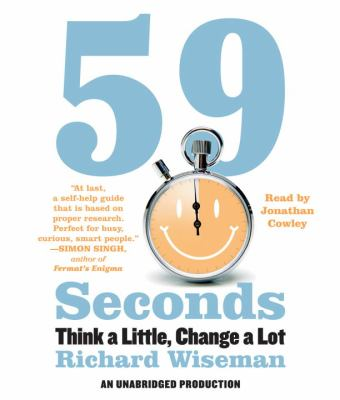 59 Seconds: Think a Little, Change a Lot 9780307707543