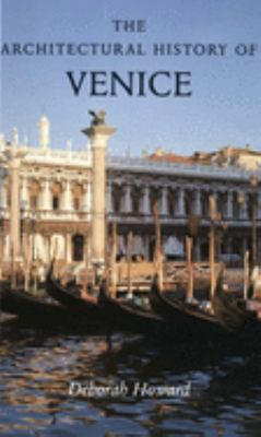 The Architectural History of Venice 9780300090291