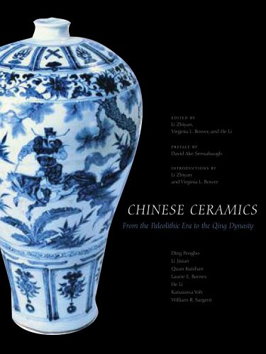 Chinese Ceramics: From the Paleolithic Period Through the Qing Dynasty 9780300112788