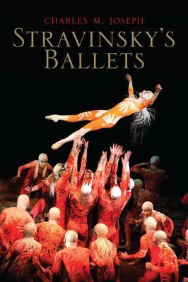 Stravinsky's Ballets 9780300118728