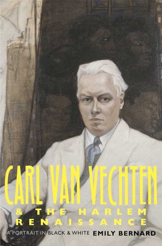 Carl Van Vechten and the Harlem Renaissance: A Portrait in Black and White 9780300121995