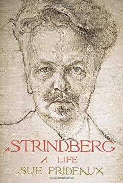 Strindberg: A Life 9780300136937