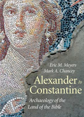 Alexander to Constantine: Archaeology of the Land of the Bible, Volume III 9780300141795