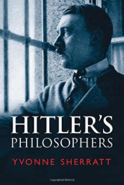 Hitler's Philosophers 9780300151930