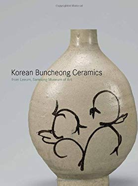 Korean Buncheong Ceramics from the Leeum, Samsung Museum of Art 9780300155167