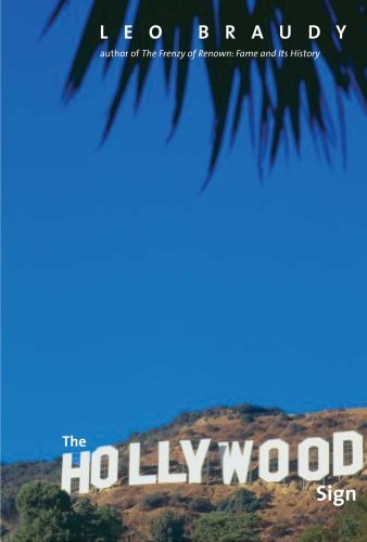 The Hollywood Sign: Fantasy and Reality of an American Icon 9780300156607