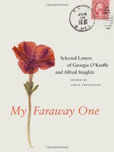 My Faraway One: Selected Letters of Georgia O'Keeffe and Alfred Stieglitz: Volume One, 1915-1933 9780300166309