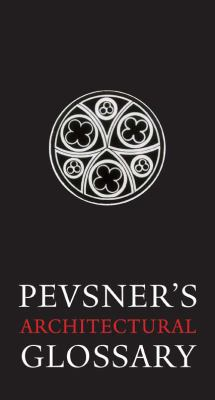 Pevsner's Architectural Glossar 9780300167214