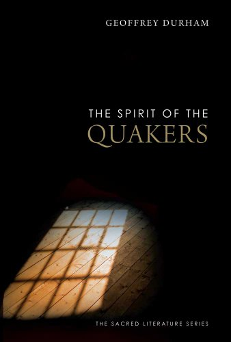 The Spirit of the Quakers 9780300167368