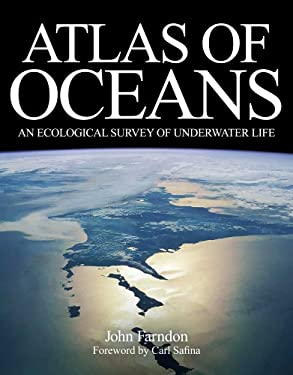 Atlas of Oceans: An Ecological Survey of Underwater Life 9780300167504