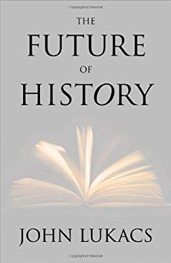 The Future of History 9780300169560