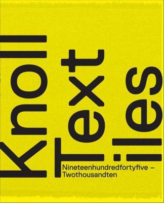 Knoll Textiles, 1945-2010 9780300170696