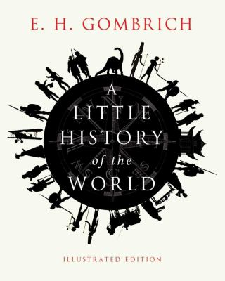 A Little History of the World: Illustrated Edition 9780300176148