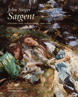 John Singer Sargent: Figures and Landscapes, 1900-1907: The Complete Paintings, Volume VII 9780300177350