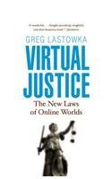 Virtual Justice: The New Laws of Online Worlds 9780300177749