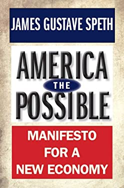 America the Possible: Manifesto for a New Economy 9780300180763
