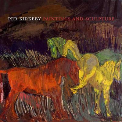 Per Kirkeby: Paintings and Sculpture 9780300181227