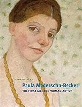 Paula Modersohn-Becker: The First Modern Woman Artist 20342217