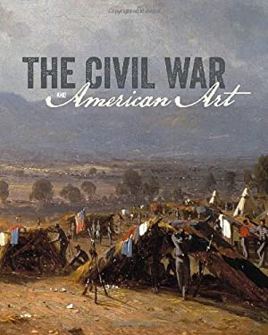 The Civil War and American Art 9780300187335