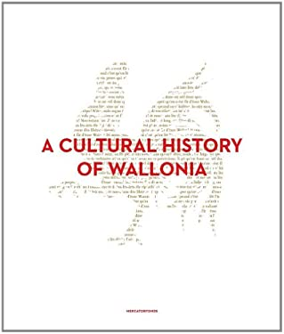 A Cultural History of Wallonia 9780300188660