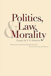 Politics, Law, and Morality: Essays by V.S. Soloviev -  Soloviev, V S