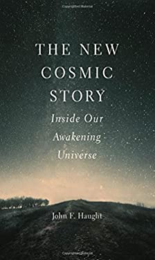 The New Cosmic Story: Inside Our Awakening Universe