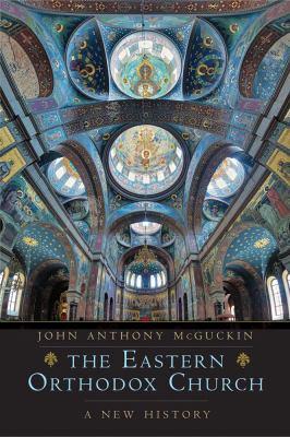 The Eastern Orthodox Church: A New History