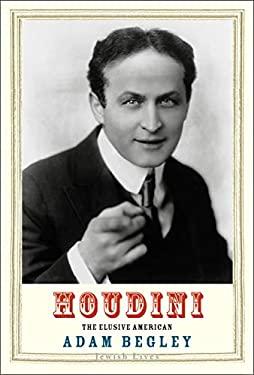 Houdini: The Elusive American (Jewish Lives)