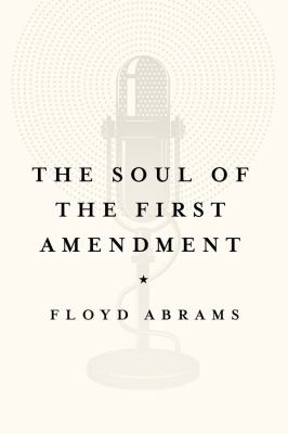The Soul of the First Amendment