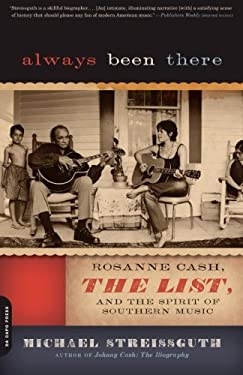 Always Been There: Rosanne Cash, the List, and the Spirit of Southern Music 9780306819179