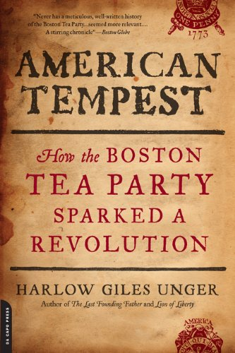 American Tempest: How the Boston Tea Party Sparked a Revolution 9780306820793