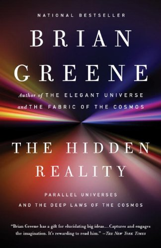 The Hidden Reality: Parallel Universes and the Deep Laws of the Cosmos 9780307278128