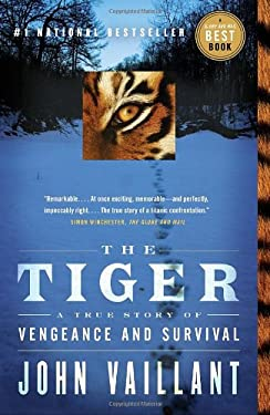 The Tiger: A True Story of Vengeance and Survival 9780307397157