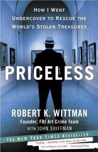Priceless: How I Went Undercover to Rescue the World's Stolen Treasures 9780307461483