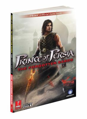 Prince of Persia: The Forgotten Sands: Prima Official Strategy Guide 9780307468819