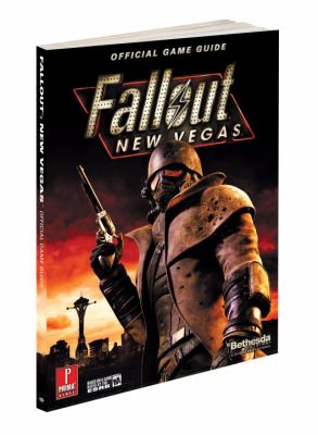 Fallout New Vegas: Prima Official Game Guide 9780307469946