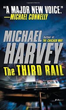The Third Rail - Harvey, Michael