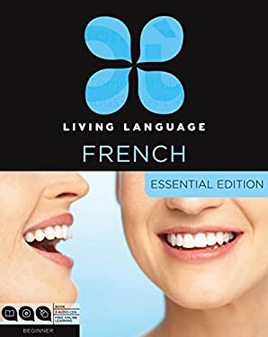 Living Language French, Essential Edition, Beginner [With Book(s)] 9780307478429