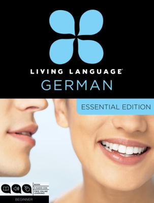 Living Language German, Essential Edition: Beginner [With Book(s)] 9780307478528