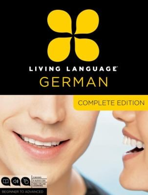Living Language German, Complete Edition: Beginner to Advanced [With Book(s)] 9780307478559