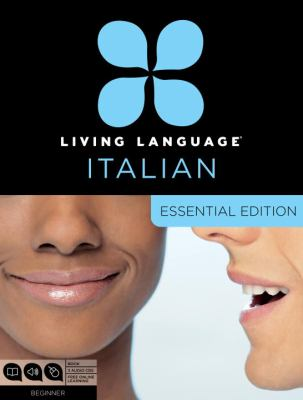 Living Language Italian, Essential Edition: Beginner [With Book(s)] 9780307478566