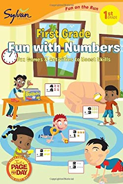 First Grade Fun with Numbers (Sylvan Fun on the Run Series) 9780307479488