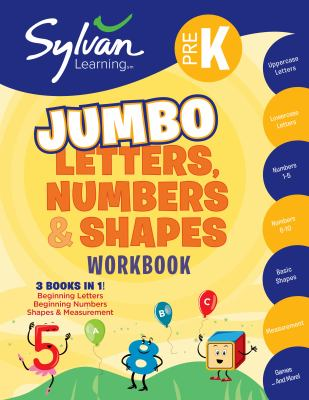 Pre-K Letters, Numbers & Shapes Super Workbook (Sylvan Super Workbooks) 9780307479563